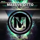 The Caesar von Massive Ditto