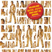 100,000,000 Bon Jovi Fans Can't Be Wrong by Bon Jovi