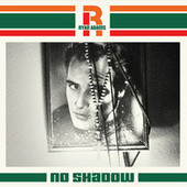 No Shadow by Ryan Adams