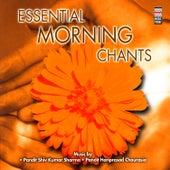 Essential Morning Chants by Pandit Hariprasad Chaurasia