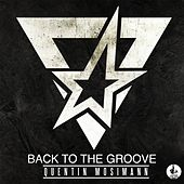 Back to the Groove de Quentin Mosimann