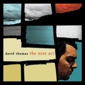 The Next Act de David Thomas