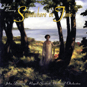 Somewhere In Time (Original Motion Picture Soundtrack) von John Barry
