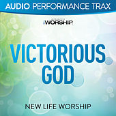 Victorious God by New Life Worship