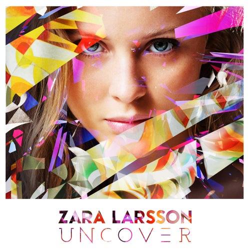 Uncover de Zara Larsson