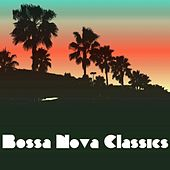 Bossa Nova Classics von Various Artists