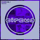 Circus Reloaded, Vol. 2 by Various Artists