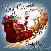 Tiny the Christmas Mouse by Randy Vail