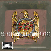 Soundtrack To The Apocalypse (Deluxe Version) by Slayer