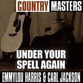 Country Masters: Under Your Spell Again von Emmylou Harris
