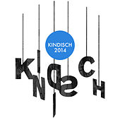 Kindisch Presents: Kindisch 2014 by Various Artists