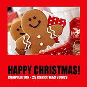 Happy Christmas! (Compilation 25 Christmas Songs) de Various Artists
