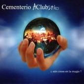 Aún Crees en la Magia? de Cementerio Club