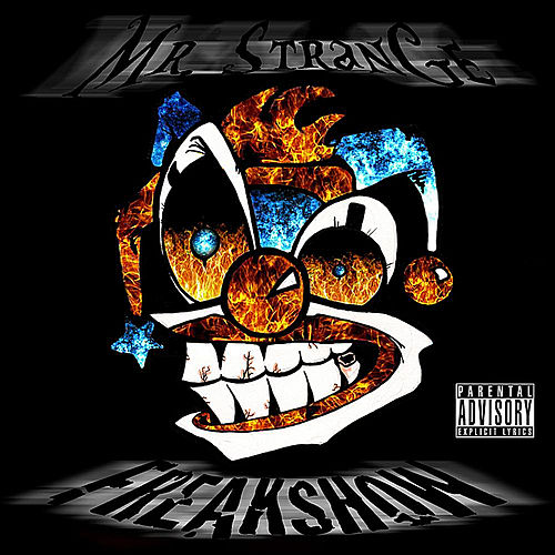 Freakshow by Mr. Strange
