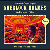 Die neuen Fälle - Fall 16: Der leise Takt des Todes von Sherlock Holmes