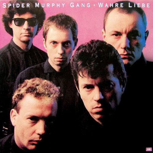 Wahre Liebe - Digital Remaster by Spider Murphy Gang