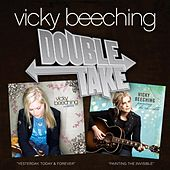 Double Take: Painting The Invisible & Yesterday, Today And Forever by Vicky Beeching