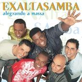 Alegrando A Massa by Exaltasamba