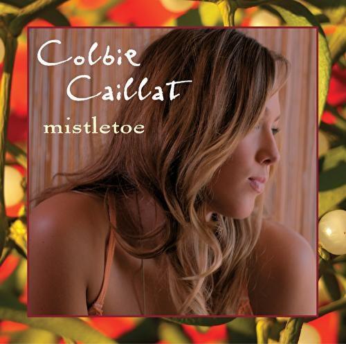 Mistletoe by Colbie Caillat