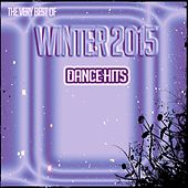 The Very Best of Winter 2015 Dance Hits (100 Songs for Dance Party, Fitness & Workout) von Various Artists