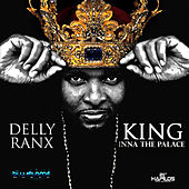 King Inna The Palace - Single by Delly Ranx