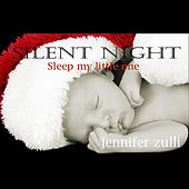 Silent Night  (Sleep My Little One) de Jennifer Zulli