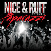 Nice & Ruff Vol.9 Paparazzi by Various Artists