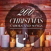 200 Christmas Carols and Songs von Various Artists