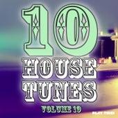 10 House Tunes, Vol. 19 von Various Artists