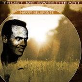 Trust Me Sweetheart de Harry Belafonte