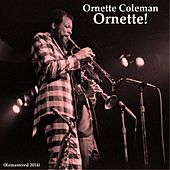 Ornette! (Remastered 2014) by Ornette Coleman