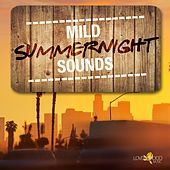Mild Summernight Sounds de Various Artists