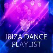 Ibiza Dance Playlist (60 Essential House Electro Dance Hits for Festival DJ) von Various Artists