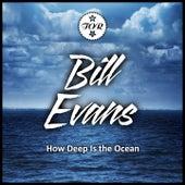 How Deep Is the Ocean von Bill Evans