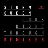 Look Right Through [Remixes] di Storm Queen