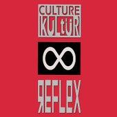Reflex by Culture Kultür