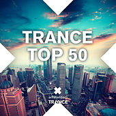 Trance Top 50 - EP di Various Artists
