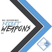 Dul Recordings' Secret Weapons 01 - EP by Various Artists