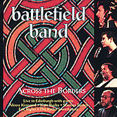 Across the Borders by Battlefield Band