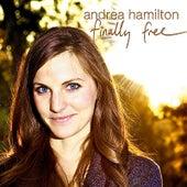 Finally Free de Andrea Hamilton