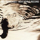 Only Memories - New World Record by Various Artists