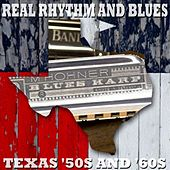 Real Rhytmn And Blues - Texas '50s And '60s by Various Artists