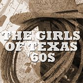 The Girls Of Texas '60s by Various Artists