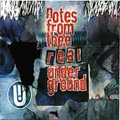 Notes From Thee Real Underground #1 by Various Artists