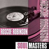 Soul Masters by Roscoe Robinson