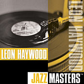 Jazz Masters by Leon Haywood