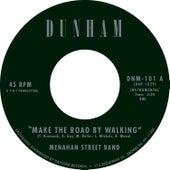 Make the Road by Walking von Menahan Street Band