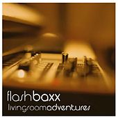 Livingroom Adventures (Digital Edition) by Flashbaxx