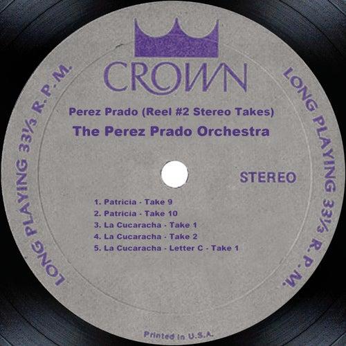 Perez Prado (Reel #2 Stereo Takes) by Perez Prado