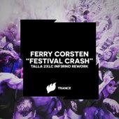 Festival Crash (Talla 2XLC Inf3rno Rework) by Ferry Corsten